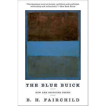La Buick bleue : New and Selected Poems