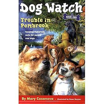 Trouble in Pembrook (Hund Watch)