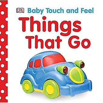 Things That Go (DK Baby Touch and Feel Series)