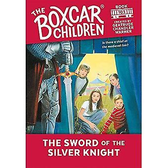 Het zwaard van de zilveren Knight (Boxcar kinderen)