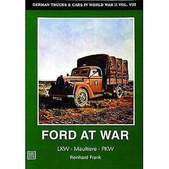 Tyska lastbilar & bilar i andra världskriget Vol.VIII: Ford på kriget v. 8