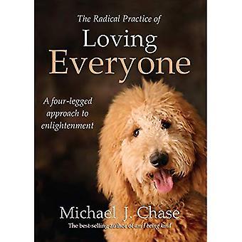 Den radikala praxis av kärleksfull alla