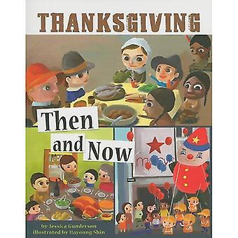 Thanksgiving, damals und heute