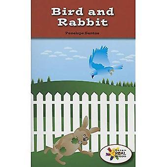 Oiseau et lapin (lecteurs de Rosen Real: tige et Collection de vapeur)