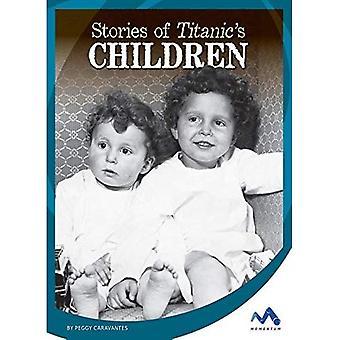 Histoires des enfants du Titanic (Titanic histoires)