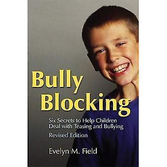 Bully blockieren: Sechs Geheimnisse um Hilfe Kinder beschäftigen sich mit Hänseleien und Mobbing