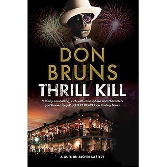 Thrill Kill: Voodoo-Mystery Serie Set in New Orleans (Quentin Archer Geheimnis)