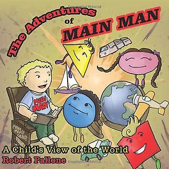 Die Abenteuer des Haupt-Mann: der Blick des Kindes der Welt
