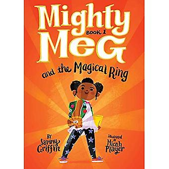 Mighty Meg 1: Mighty Meg and the Magical Ring (Mighty Meg)