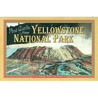 Post Cards from Yellowstone: A Vintage Post� Card Book