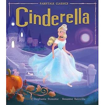 Cinderella (Fairytale Classics)