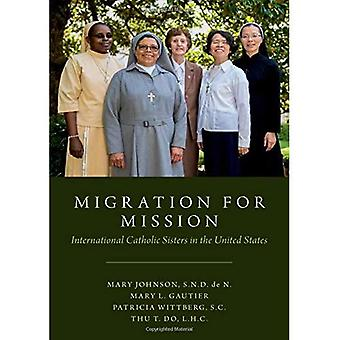 Migration for Mission: International Catholic Sisters in the United States
