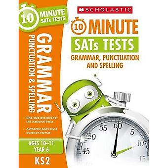 Grammar, Punctuation and Spelling - Year 6 (10 Minute SATS Tests)