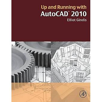 Up and Running with AutoCAD by Gindis & Elliot