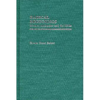 Principios radicales Richard Hofstadter y la década de 1930 por Baker y Susan Stout