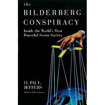 Die Bilderberg-Verschwörung von Jeffers & H. P.