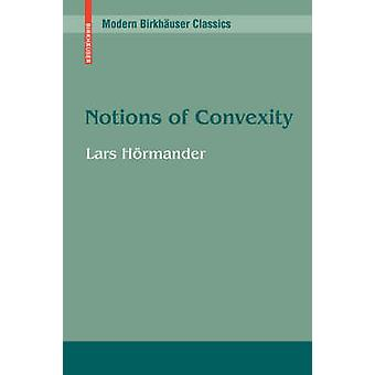 Notions of Convexity by Hrmander & Lars