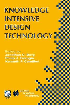 Knowledge Intensive Design Technology  IFIP TC5  WG5.2 Fifth Workshop on Knowledge Intensive CAD July 2325 2002 St. Julians Malta by Borg & Jonathan C.