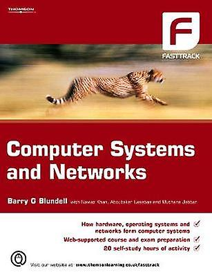 Computer Systems and Networks by bleundell & Barry G.