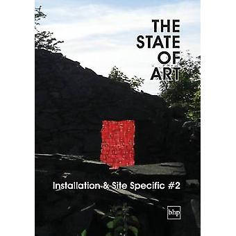 The State of Art  Installation  SiteSpecific 2 by Laffan & Andy