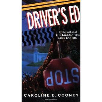 Driver's Ed by Caroline B. Cooney - 9780440219811 Book