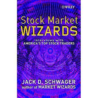Stock Market Wizards - Interviews mit Amerikas Top Aktienhändler durch