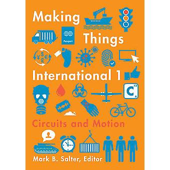 Making Things International 1 - Circuits and Motion by Mark B Salter -