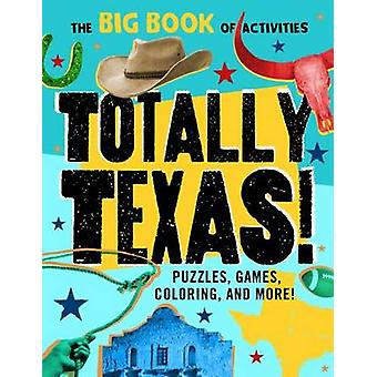 Totally Texas! by Peg Connery-Boyd - 9781492639671 Book