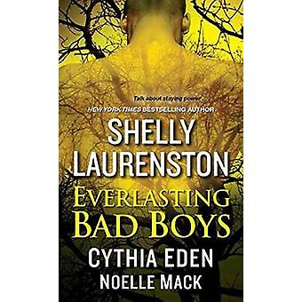 Everlasting Bad Boys by Shelly Laurenston - 9781496706140 Book