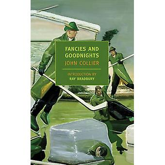 Fancies and Goodnights by John Collier - Ray Bradbury - 9781590170519