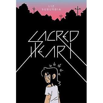 Sacred Heart by Liz Suburbia - 9781606998410 Book