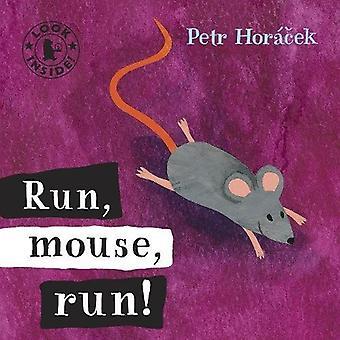 Courez, souris, courez !