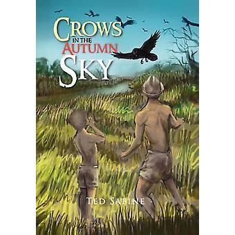 Crows in the Autumn Sky von Sabine & Ted