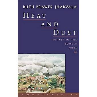 Heat and Dust (New edition) by Ruth Prawer Jhabvala - 9781582430157 B