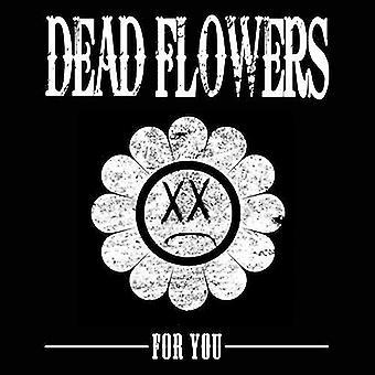 Døde blomster - importerer For du [Vinyl] USA