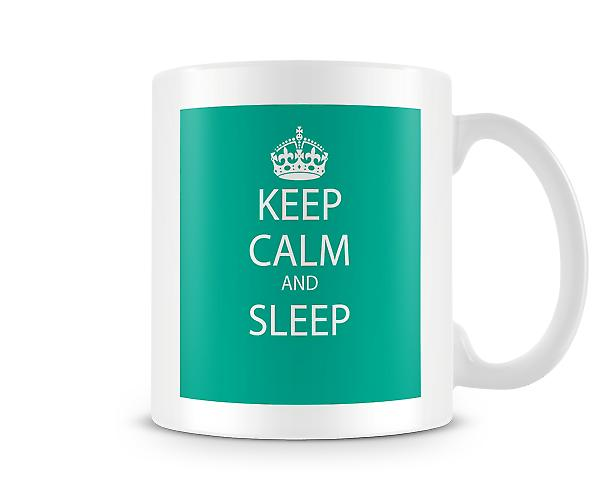 Keep Calm And Sleep Printed Mug