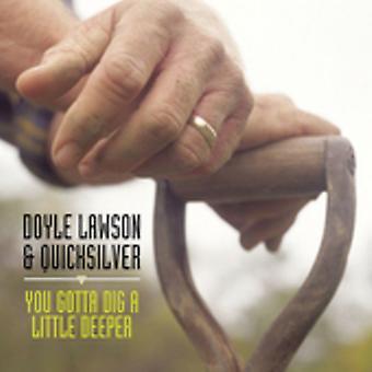 Doyle Lawson y Quicksilver - tienes que cavar un poco más profunda [CD] USA importar