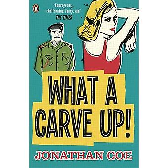 What a Carve Up! by Jonathan Coe - 9780241967799 Book