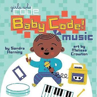Baby Code! Music by Baby Code! Music - 9780399542589 Book