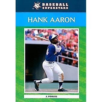 Hank Aaron by Jamie Poolos - 9780791098448 Book