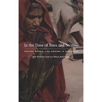 Dans le temps des arbres et des chagrins - Nature - puissance et mémoire dans Rajast