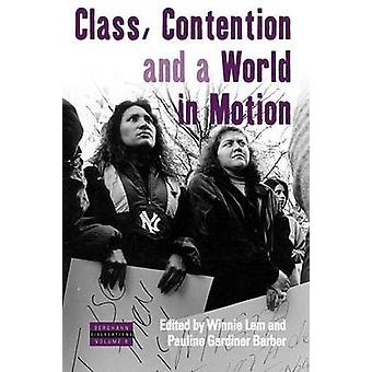 Class - Contention - and a World in Motion by Winnie Lem - Professor