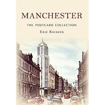 Manchester The Postcard Collection by Erik Krieger - 9781445672809 Bo