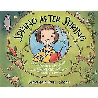 Våren efter våren - hur Rachel Carson inspirerade den miljömässiga Mov