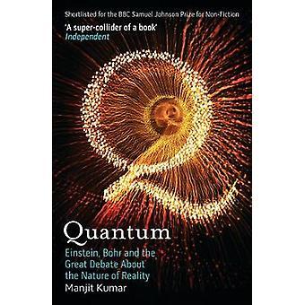 Quantum - Einstein - Bohr et le grand débat sur la Nature de la Rea