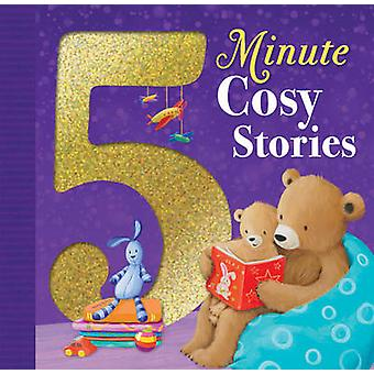 5 Minute Cosy Stories by Various Authors - 9781848693340 Book