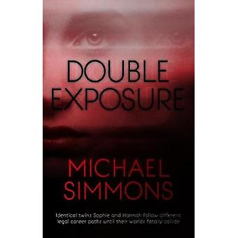 Double Exposure by Michael Simmons - 9781912362530 Book