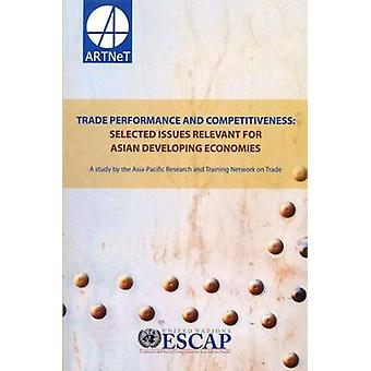 Trade Performance and Competitiveness - Selected Issues Relevant for A