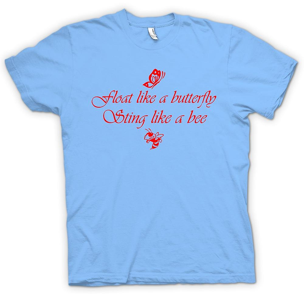 Mens T-shirt - Float Like A Butterfly Sting Like A Bee