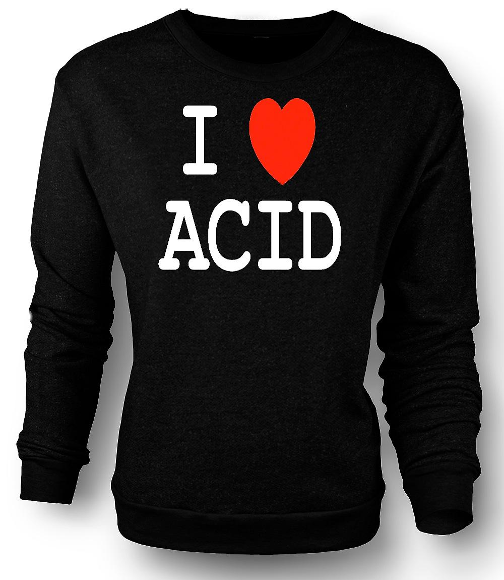 Mens Sweatshirt I Love Heart Acid - grappig